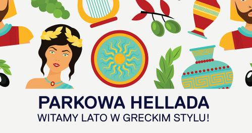PARKOWA HELLADA - impreza integracyjna dla Parkowiczów