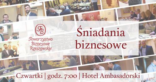Śniadania Towarzystwa Biznesowego Rzeszowskiego - Czerwiec