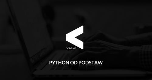 CODE:ME | Python od podstaw (wrzesień-październik 2018)