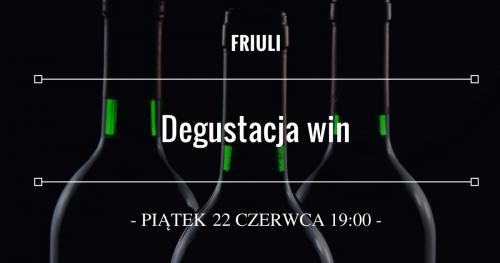 Degustacja win - Friuli