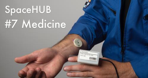 SpaceHUB #7: Medicine