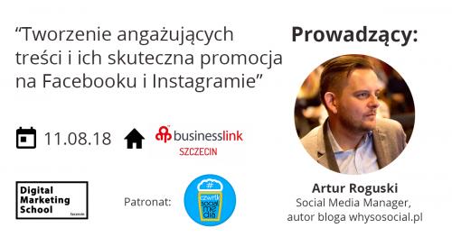 """Digital Marketing School: """"Tworzenie angażujących treści i ich skuteczna promocja na Facebooku i Instagramie - praktyczne warsztaty"""""""