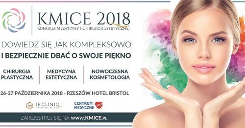 Kongres Medycyny i Chirurgii Estetycznej KMICE2018
