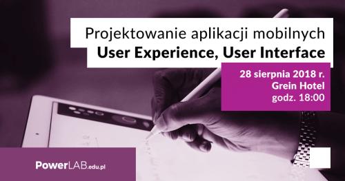 Projektowanie aplikacji mobilnych User Experience / User Interface