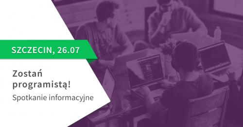 Zostań programistą! Spotkanie informacyjne St@rt IT w Szczecinie