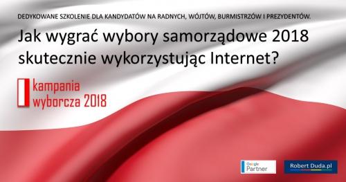 Jak wygrać wybory samorządowe 2018 skutecznie wykorzystując Internet? Nowy Sącz - 28.08.2018