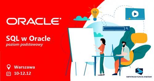 SQL w Oracle - Poziom podstawowy (10-12.12)