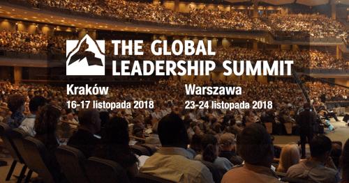 Konferencja dla liderów The Global Leadership Summit 2018 w Krakowie