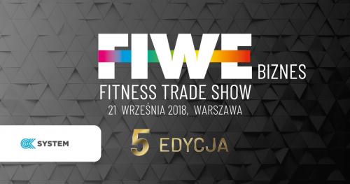 FIWE FITNESS TRADE SHOW 2018 - REJESTRACJA ZAPROSZENIA OK SYSTEM