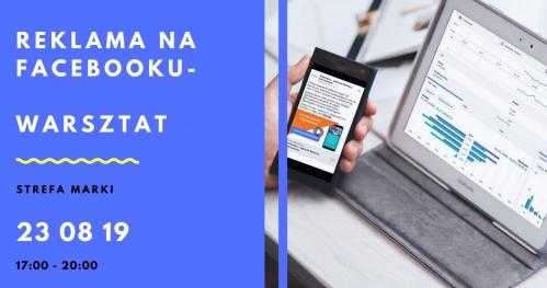 Płatna reklama na Facebooku- warsztat | Strefa Marki