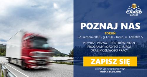 Toruń - Organizuj transport międzynarodowy - Cargo School - Poznaj nas