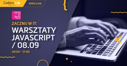 Zacznij w IT: warsztaty JavaScript we Wrocławiu