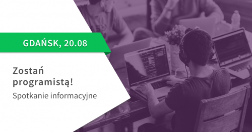 Zostań programistą! Spotkanie informacyjne St@rt IT w Gdańsku