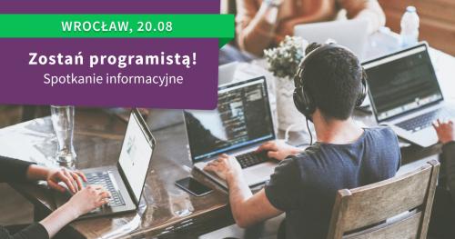 Zostań programistą! Spotkanie informacyjne St@rt IT we Wrocławiu