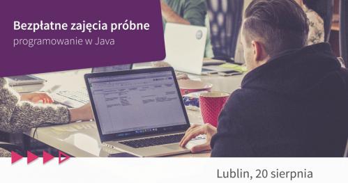 Bezpłatne zajęcia próbne: programowanie w Java w Lublinie