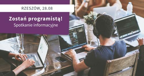 Zostań programistą! Spotkanie informacyjne St@rt IT w Rzeszowie