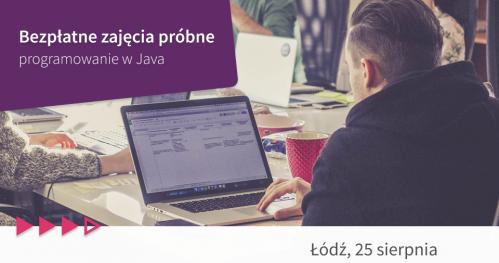 Bezpłatne zajęcia próbne: programowanie w Java w Łodzi