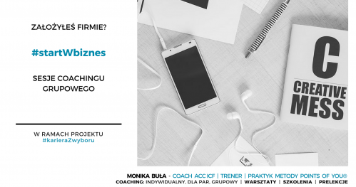 Założyłeś firmę? #startWbiznes  - coaching grupowy
