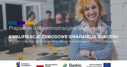 Bezpłatne szkolenie zawodowe PRACOWNIK DS. ADMINISTRACYJNO-BIUROWYCH z darmowym kursem języka niemieckiego