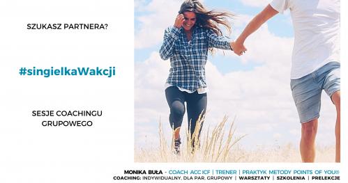 Szukasz partnera? #singielkaWakcji - coaching grupowy