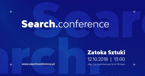 Search.conference - poznaj tajniki działań Content Marketingu i SEO