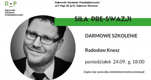 """Darmowe szkolenie """"Siła pre-swazji"""" - Dąbrowski Inkubator Przedsiębiorczości"""