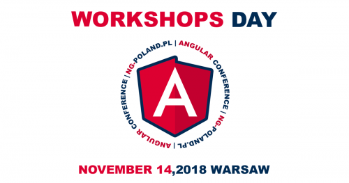 WORKSHOPS DAY - NGPOLAND18 & JSPOLAND18