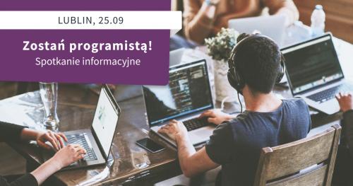 Zostań programistą! Spotkanie informacyjne St@rt IT w Lublinie