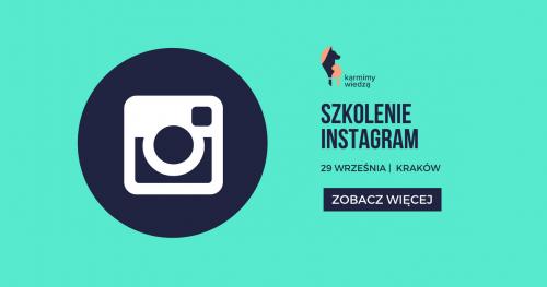 Szkolenie Instagram - ułatw sobie pracę