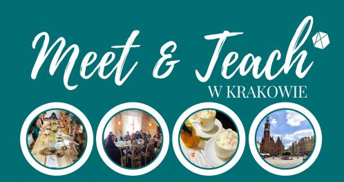 MEET&TEACH #19 w Krakowie -  inspirujące spotkanie przy pedagogicznej kawie - wrzesień 2018