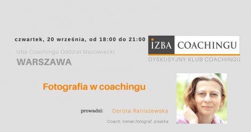 Fotografia w coachingu  / Dyskusyjny Klub Coachingu
