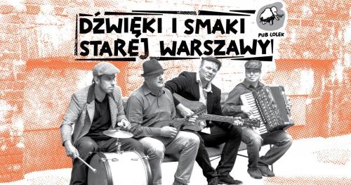LOLEK HULA: Dźwięki i Smaki Starej Warszawy