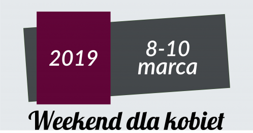 HEALTHY LIFESTYLE WEEKEND 8-10.03.2019 OSTOJA CHOBIENICE