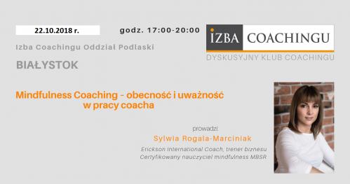 """WARSZTAT """"Mindfulness Coaching - obecność i uważność w pracy coacha"""""""