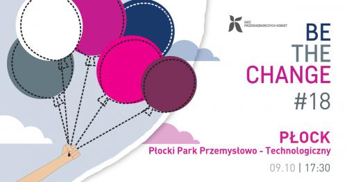 Wieczór Be the change po raz pierwszy w Płocku!