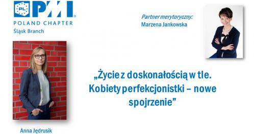 Women in Project Management - Życie z doskonałością w tle.  Kobiety perfekcjonistki - nowe spojrzenie