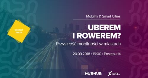 Uberem i rowerem? - Przyszłość miejskiej mobilności