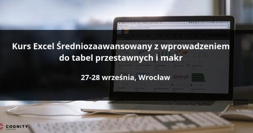 Kurs Excel Średniozaawansowany z wprowadzeniem do tabel przestawnych w Cognity - Wrocław