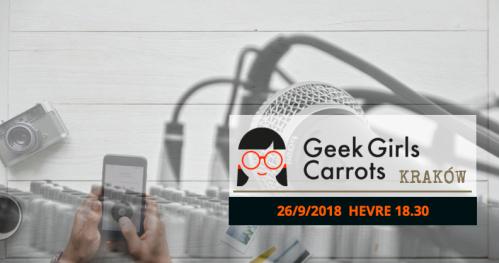 Geek Girls Carrots Cracow #September