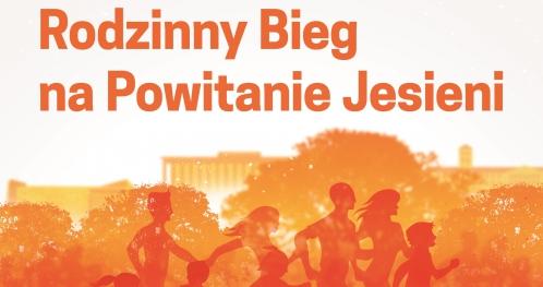 Rodzinny Bieg na Powitanie Jesieni - 23 września 2018 Łódź