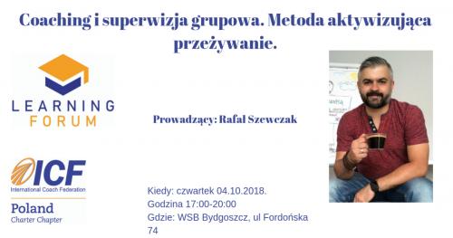 Coaching i superwizja grupowa. Metoda aktywizująca przeżywanie. Learning Forum Bydgoszcz