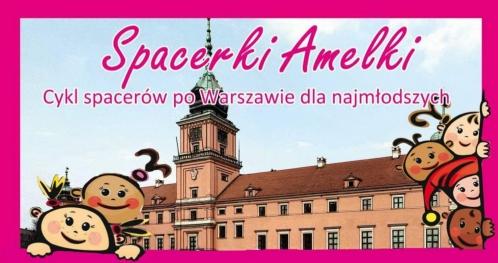 Spacerki Amelki - Od Rynku Nowego Miasta do Parku Traugutta