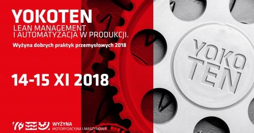 YOKOTEN - lean management i automatyzacja w produkcji. Wyżyna dobrych praktyk przemysłowych 2018