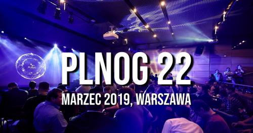 PLNOG 22