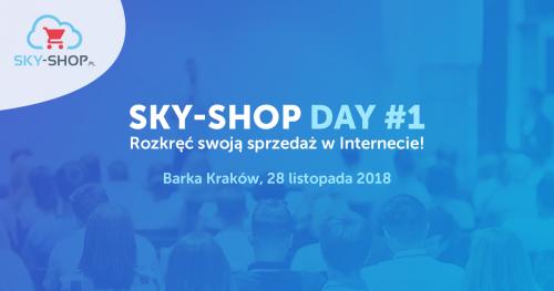 Sky-Shop Day #1 | Rozkręć swoją sprzedaż w Internecie!