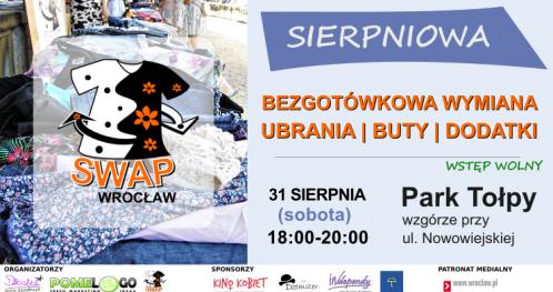 Sierpniowa Bezgotówkowa Wymiana Ubrań z cyklu SWAP Wrocław