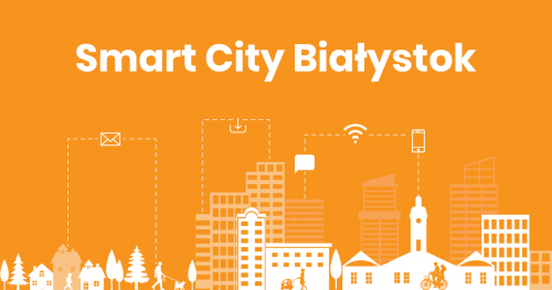 Smart City Białystok - Człowiek, miasto, technologia
