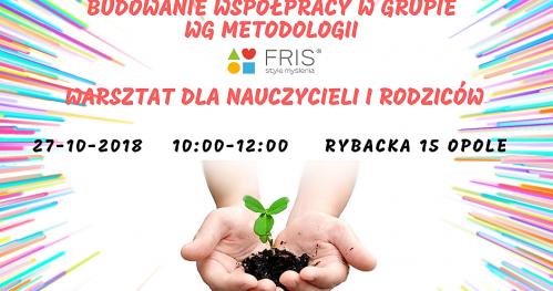 Budowanie współpracy w grupie wg metodologii FRIS. Opole