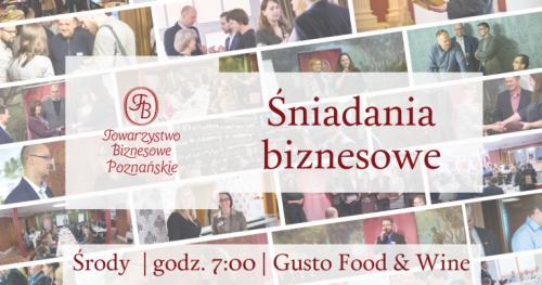 PAŹDZIERNIK - śniadania biznesowe Towarzystwa Biznesowego Poznańskiego