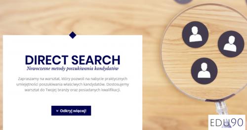 Szkolenie Direct Search, Head Hunting - Nowoczesne metody poszukiwania kandydatów na rynku pracy